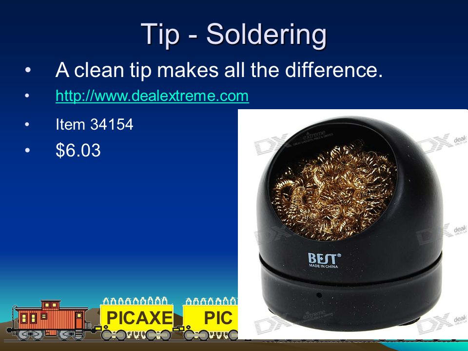 Tip - Soldering A clean tip makes all the difference. $6.03
