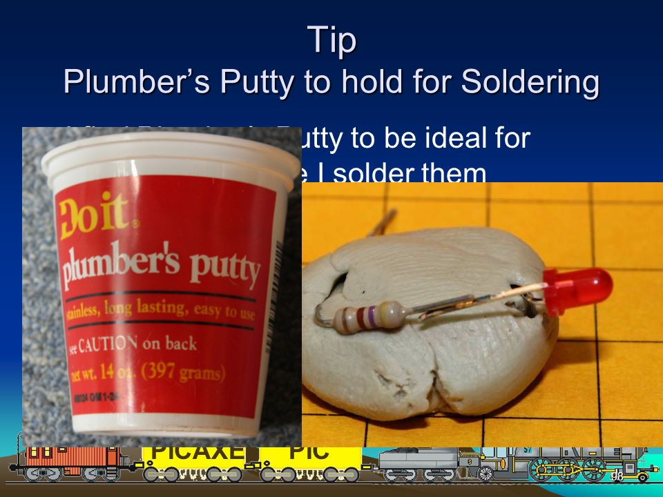 Tip Plumber's Putty to hold for Soldering