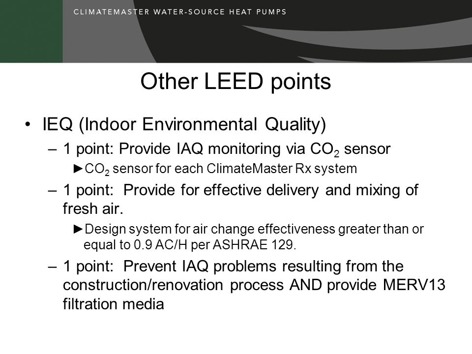 Other LEED points IEQ (Indoor Environmental Quality)