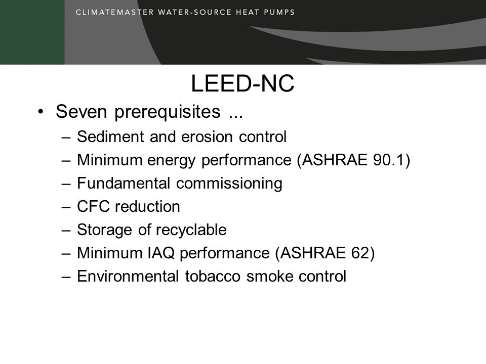 LEED-NC Seven prerequisites ... Sediment and erosion control