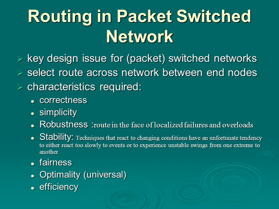Routing in Packet Switched Network