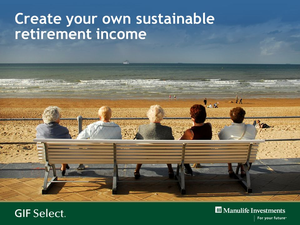Create your own sustainable retirement income
