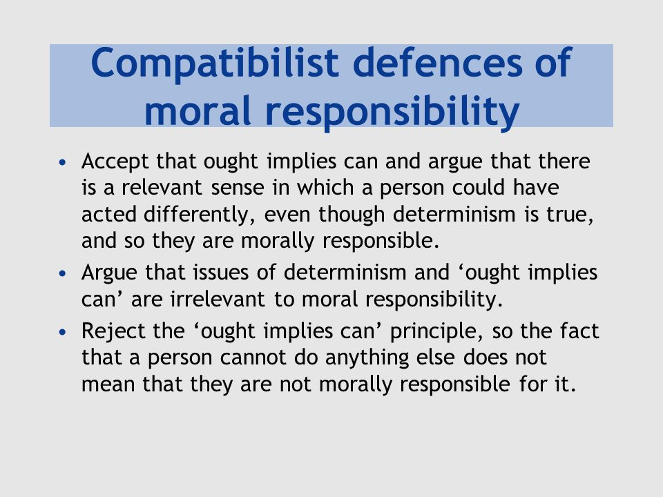 Compatibilist defences of moral responsibility