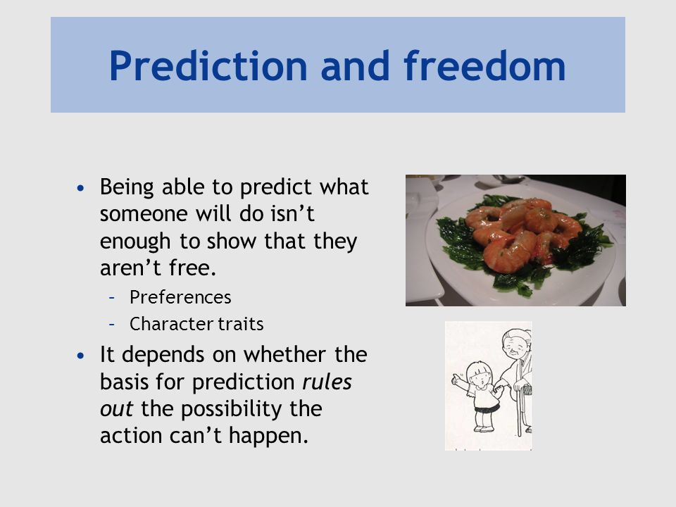 Prediction and freedom