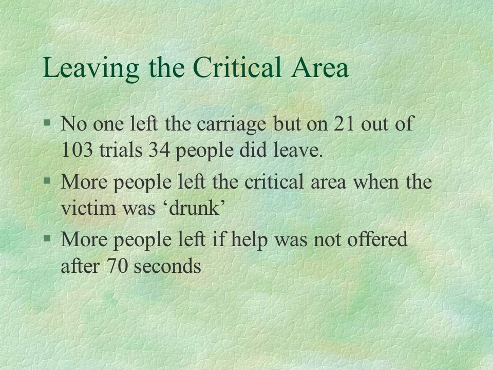 Leaving the Critical Area