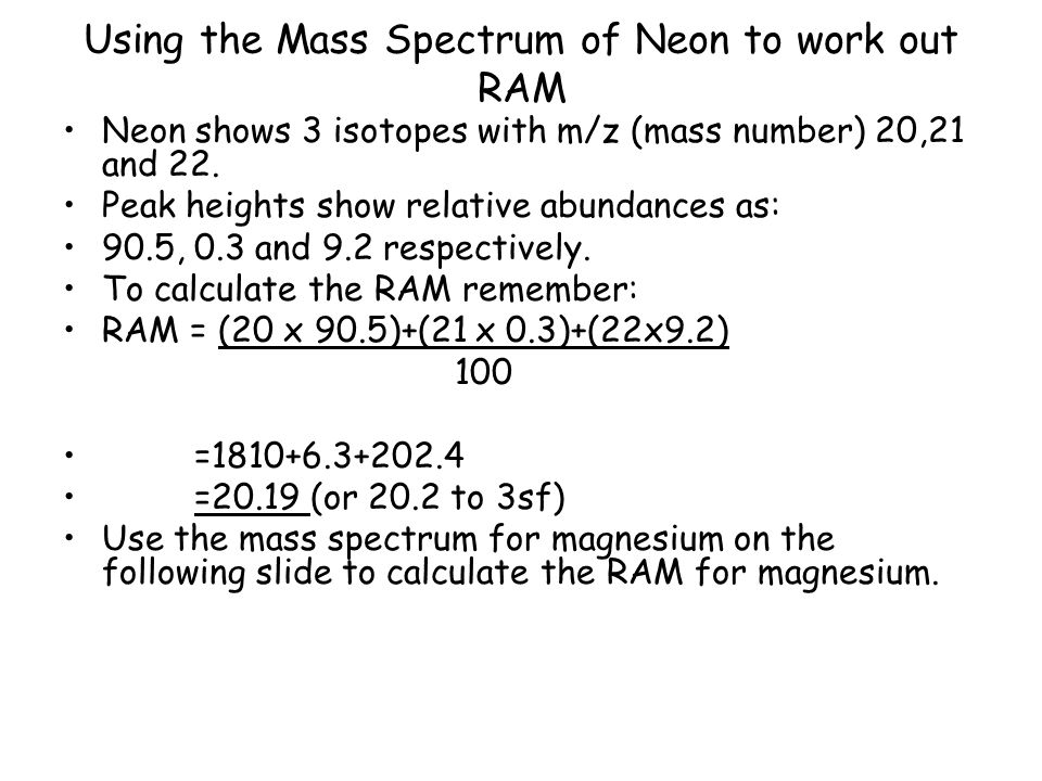 Using the Mass Spectrum of Neon to work out RAM