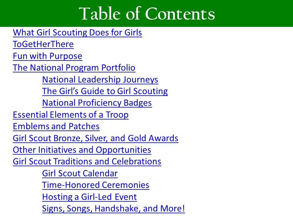 Table of Contents What Girl Scouting Does for Girls ToGetHerThere
