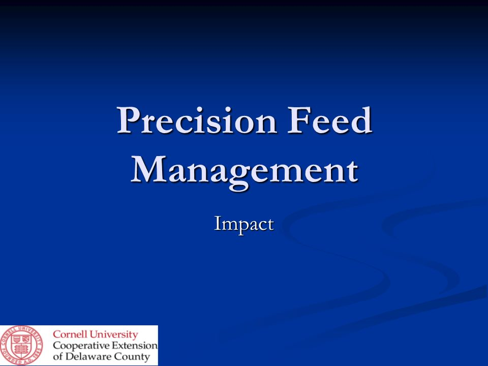 Precision Feed Management