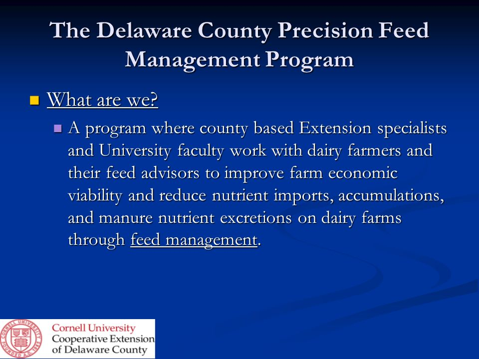 The Delaware County Precision Feed Management Program