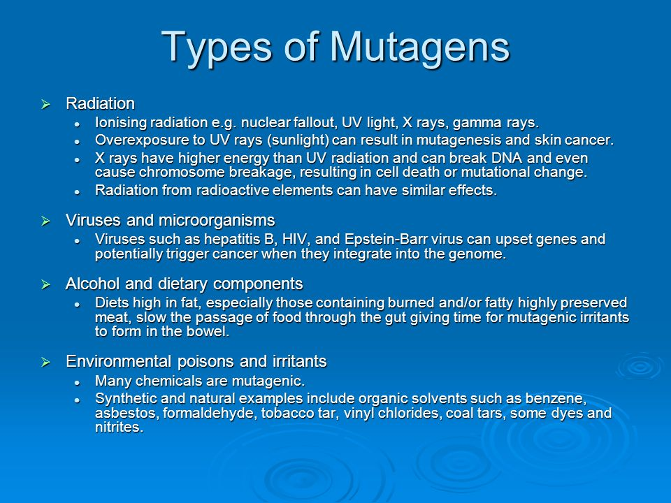 Types of Mutagens Radiation Viruses and microorganisms