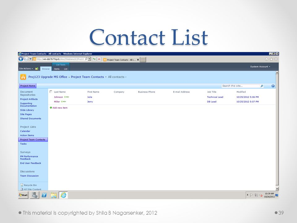 Contact List This material is copyrighted by Shila B Nagarsenker, 2012