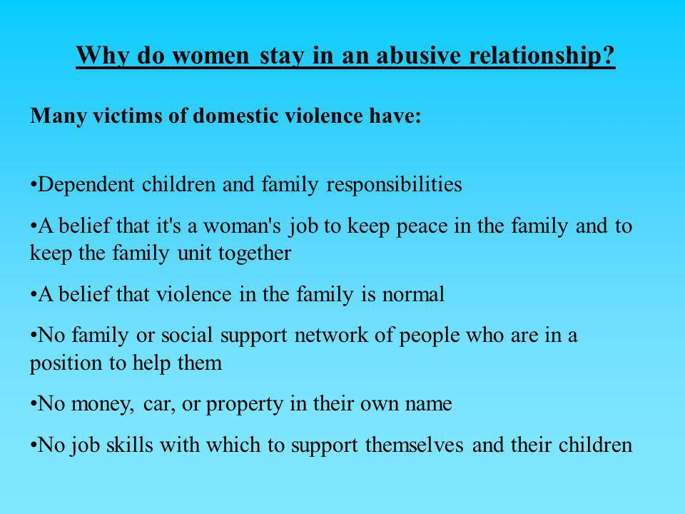 Why do women stay in an abusive relationship