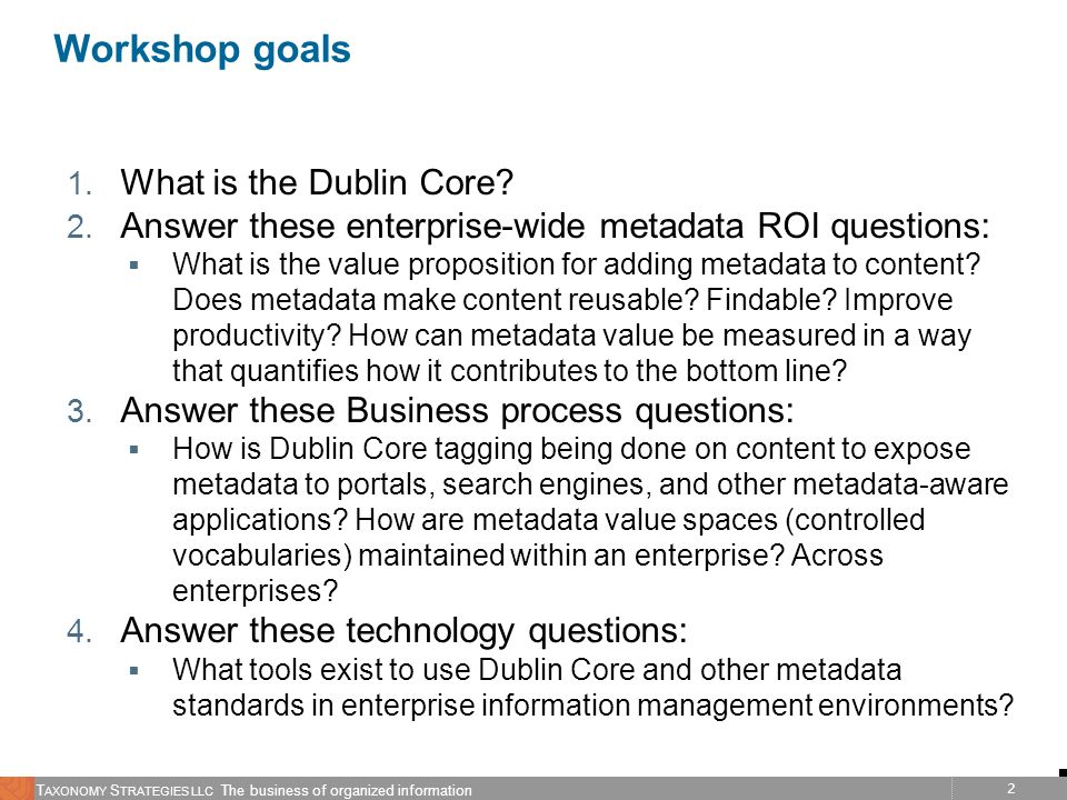 Workshop goals What is the Dublin Core
