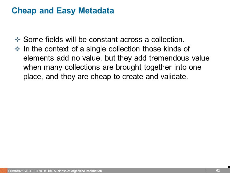 Cheap and Easy Metadata