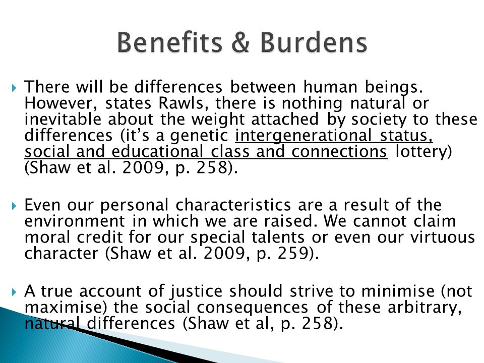 Benefits & Burdens