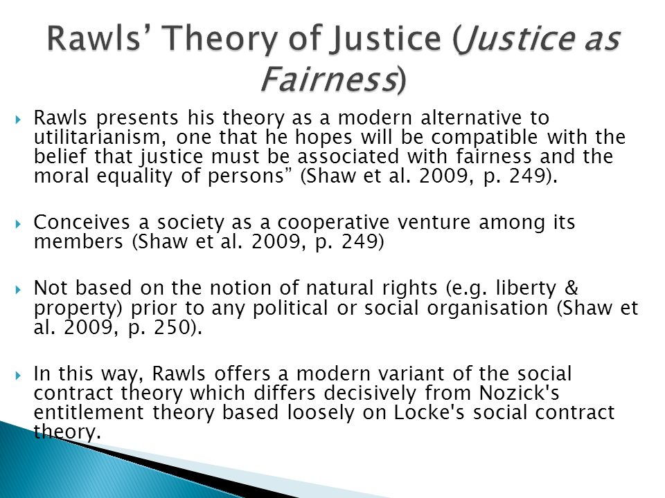 Rawls' Theory of Justice (Justice as Fairness)