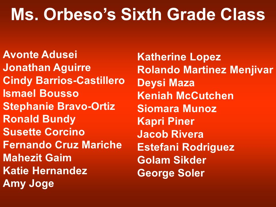Ms. Orbeso's Sixth Grade Class
