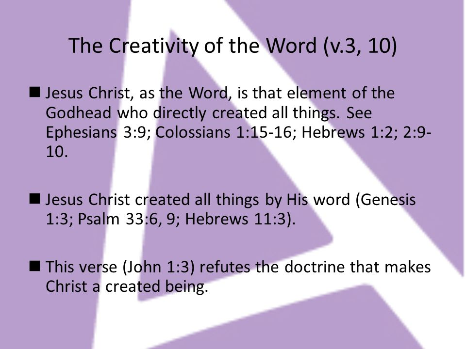 The Creativity of the Word (v.3, 10)