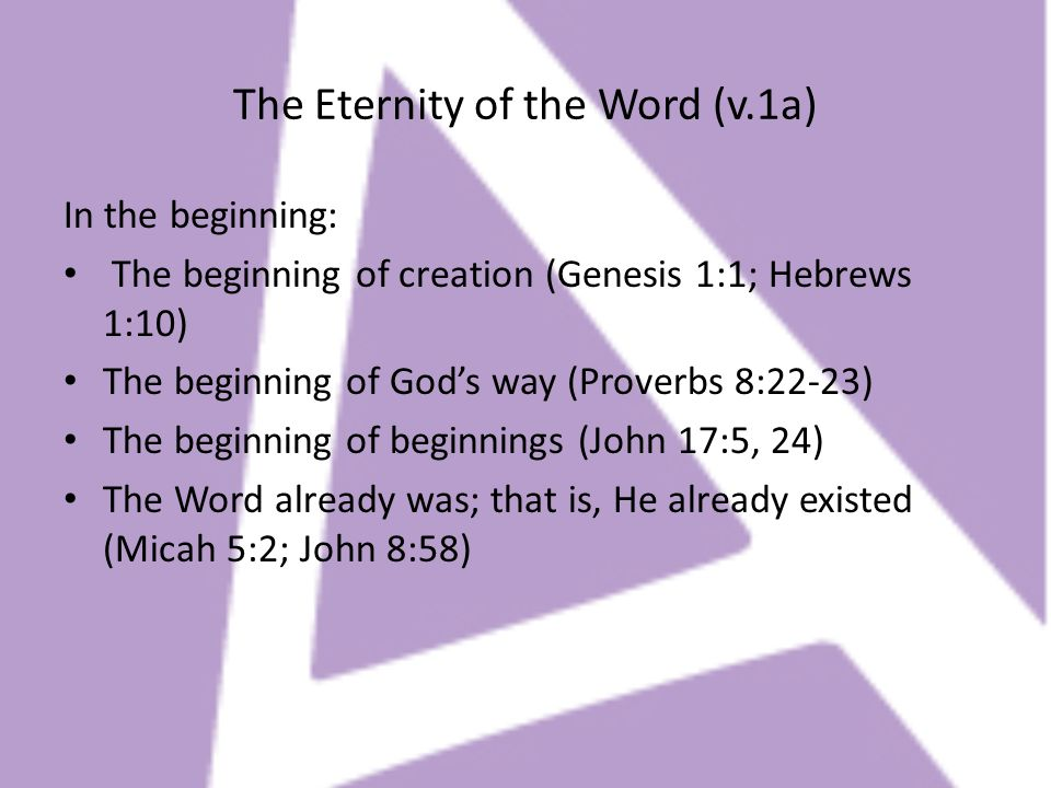 The Eternity of the Word (v.1a)