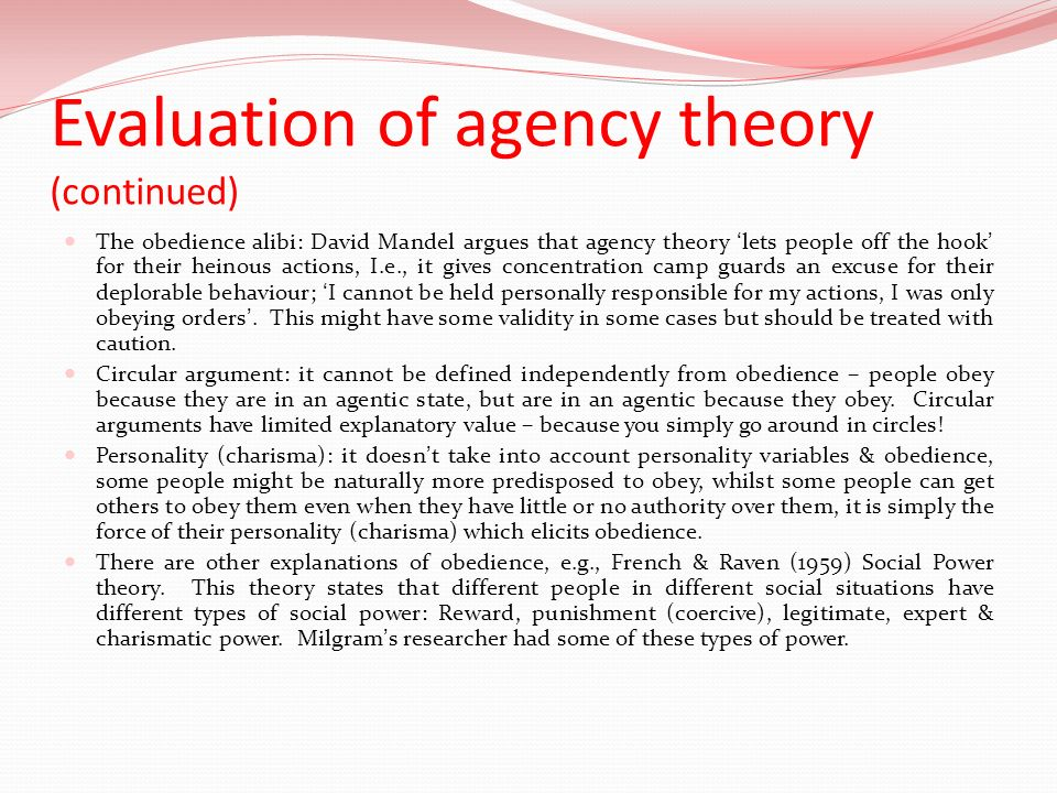 Evaluation of agency theory (continued)