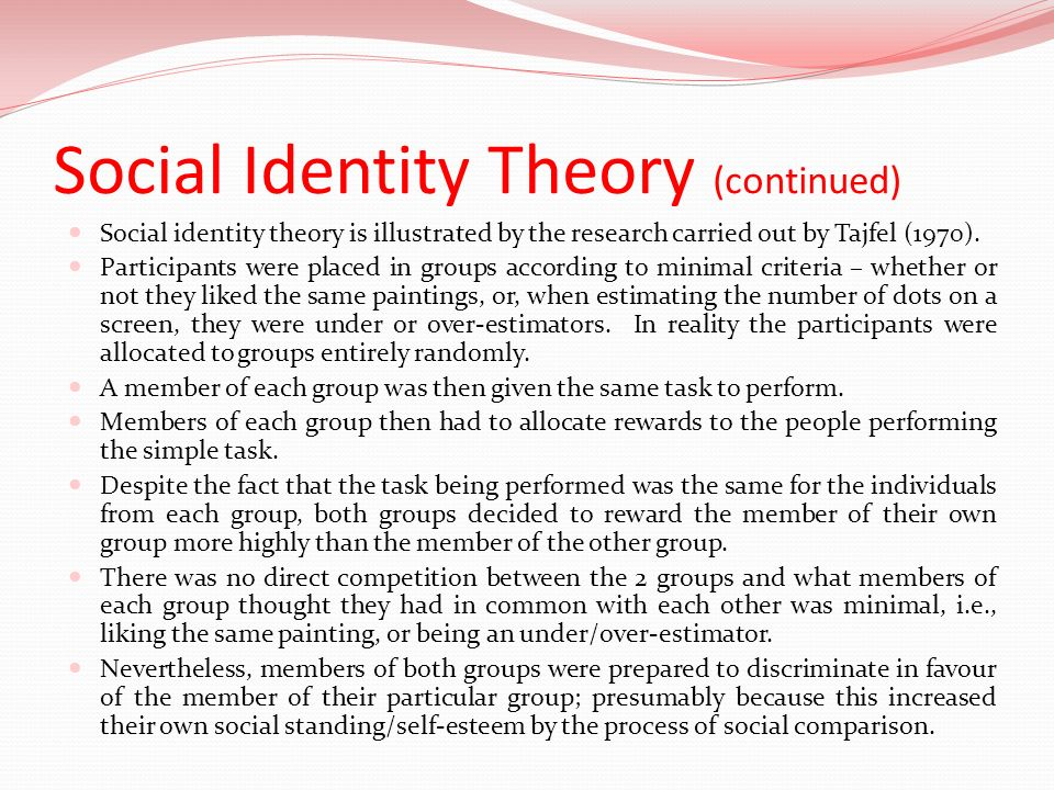 Social Identity Theory (continued)