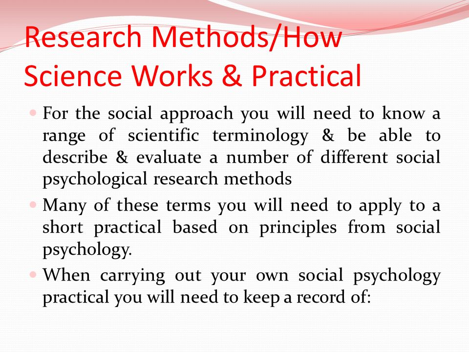 Research Methods/How Science Works & Practical