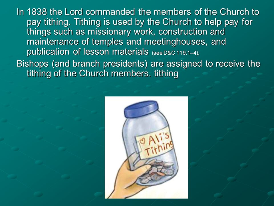 In 1838 the Lord commanded the members of the Church to pay tithing