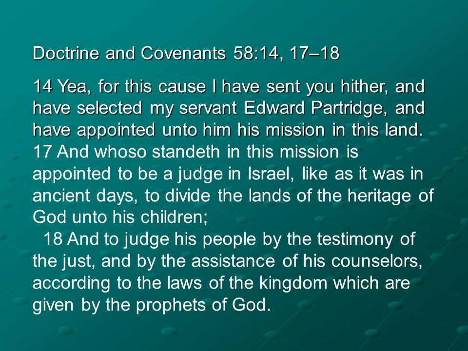 Doctrine and Covenants 58:14, 17–18
