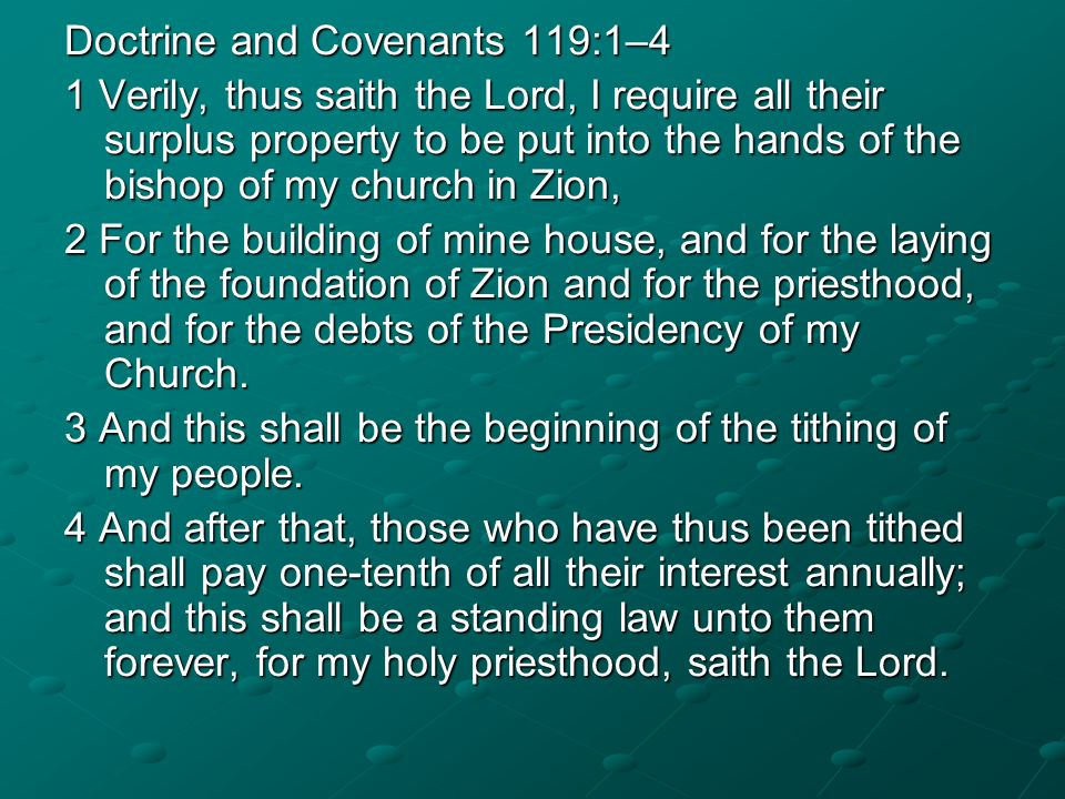 Doctrine and Covenants 119:1–4