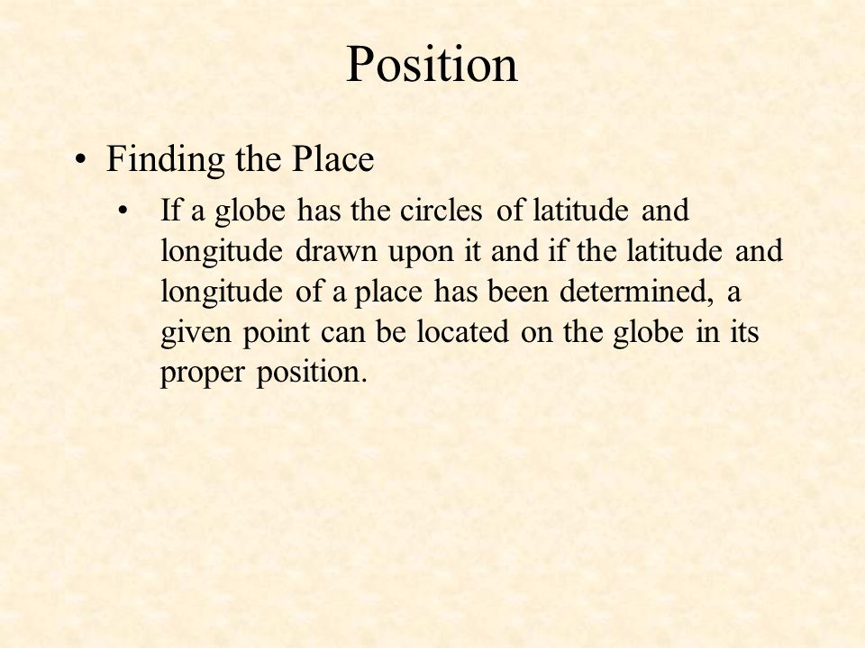 Position Finding the Place