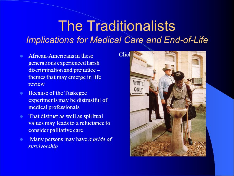The Traditionalists Implications for Medical Care and End-of-Life