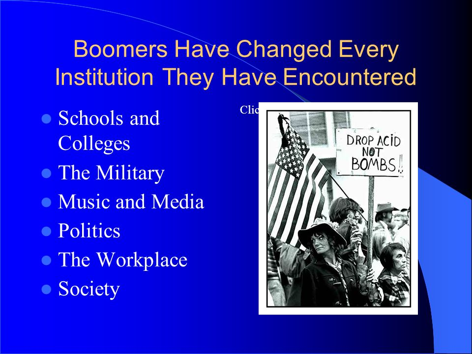 Boomers Have Changed Every Institution They Have Encountered
