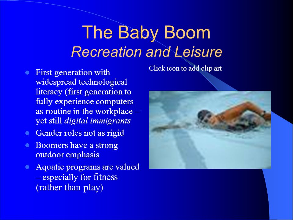 The Baby Boom Recreation and Leisure