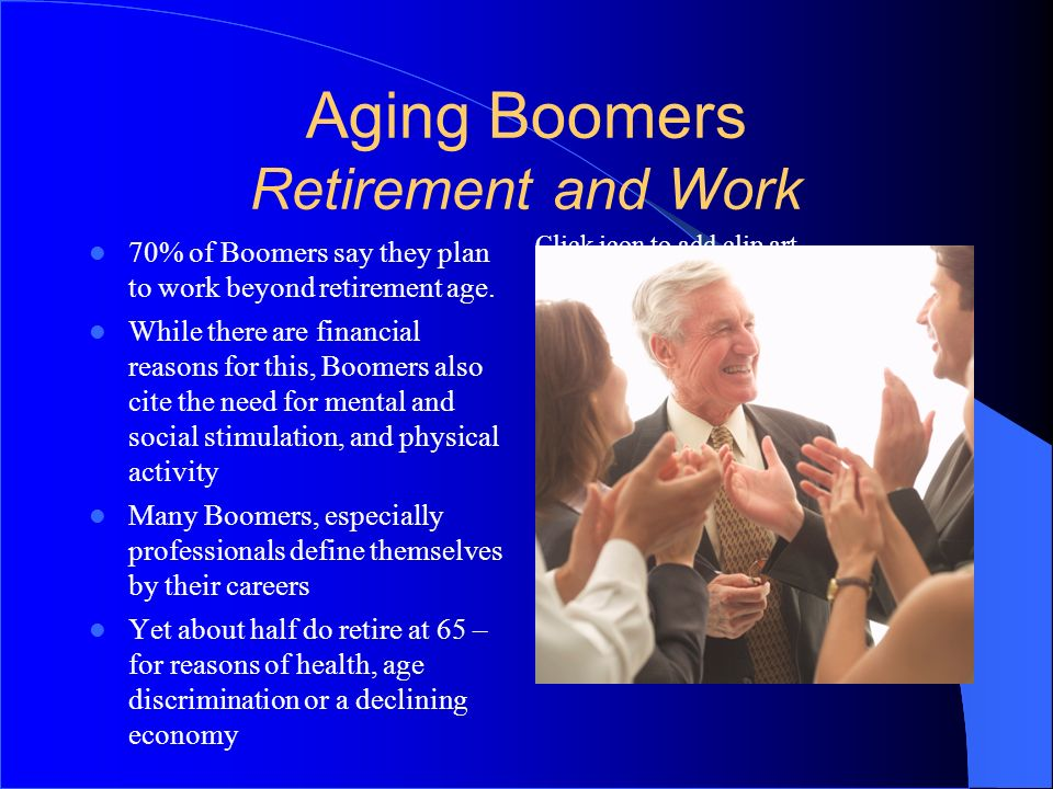 Aging Boomers Retirement and Work