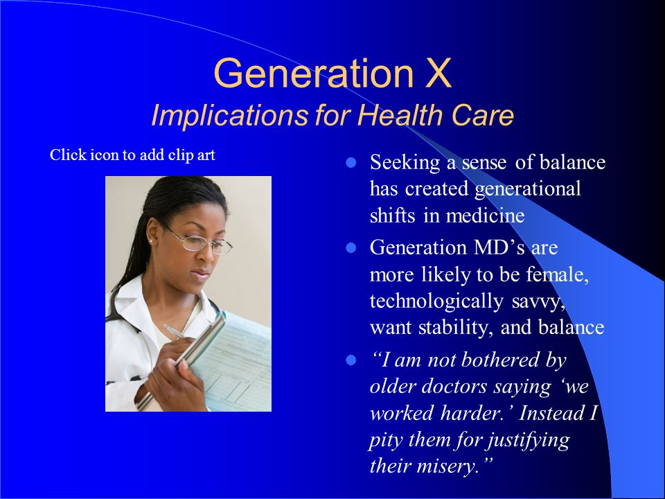Generation X Implications for Health Care