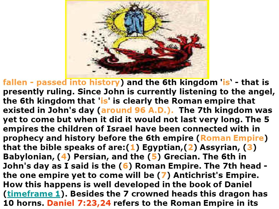 fallen - passed into history) and the 6th kingdom is' - that is presently ruling.