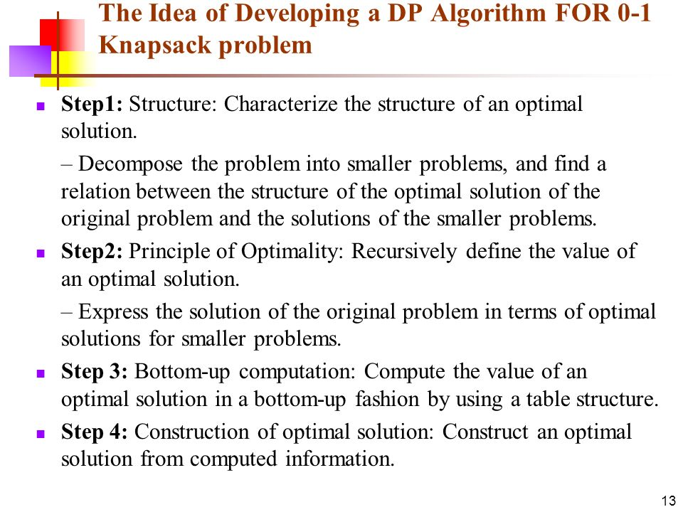 The Idea of Developing a DP Algorithm FOR 0-1 Knapsack problem