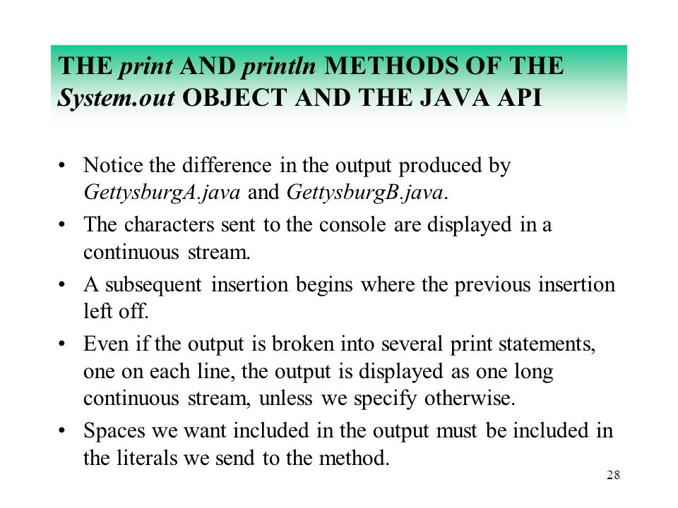 THE Print AND Println METHODS OF System