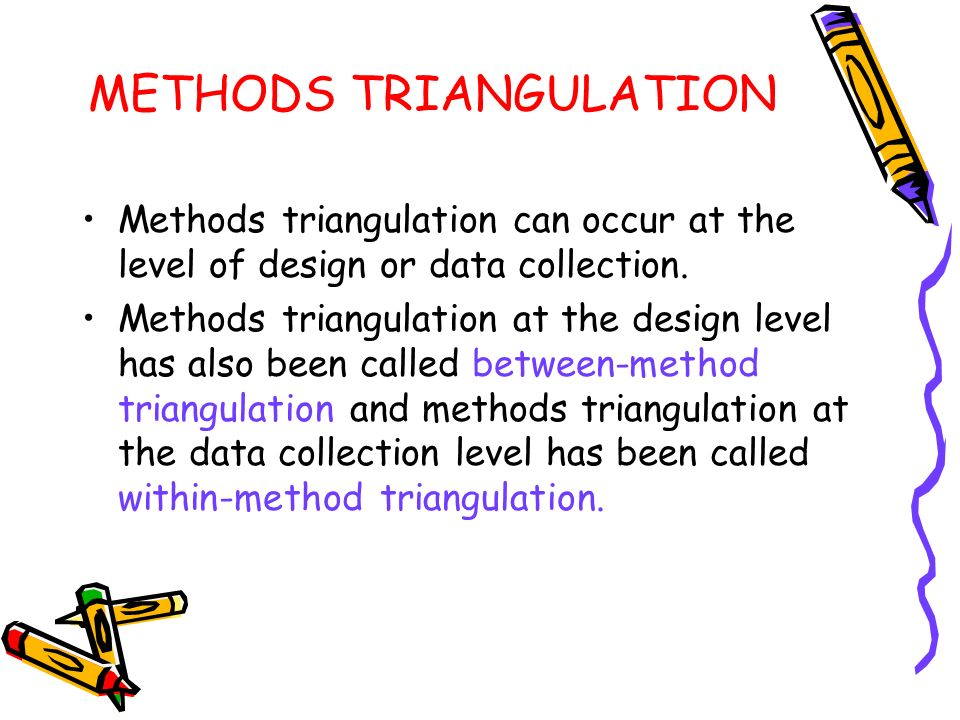 METHODS TRIANGULATION
