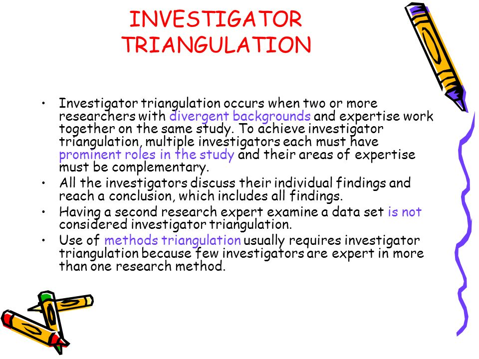 INVESTIGATOR TRIANGULATION