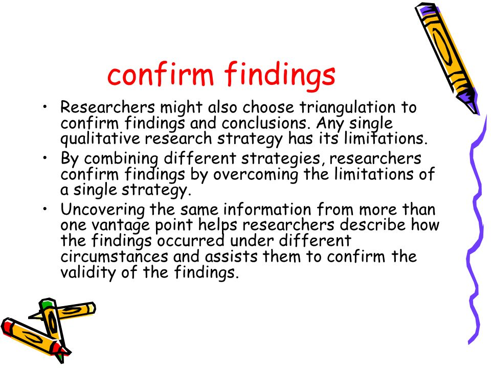 confirm findings