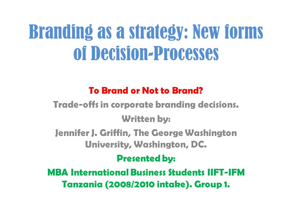 Branding as a strategy: New forms of Decision-Processes
