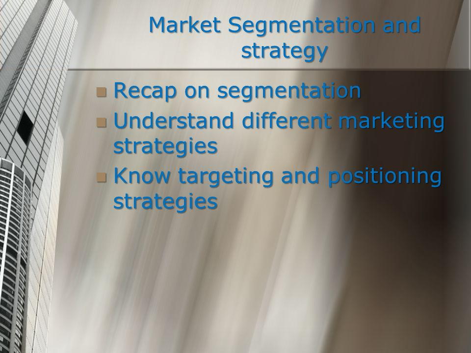 Market Segmentation and strategy