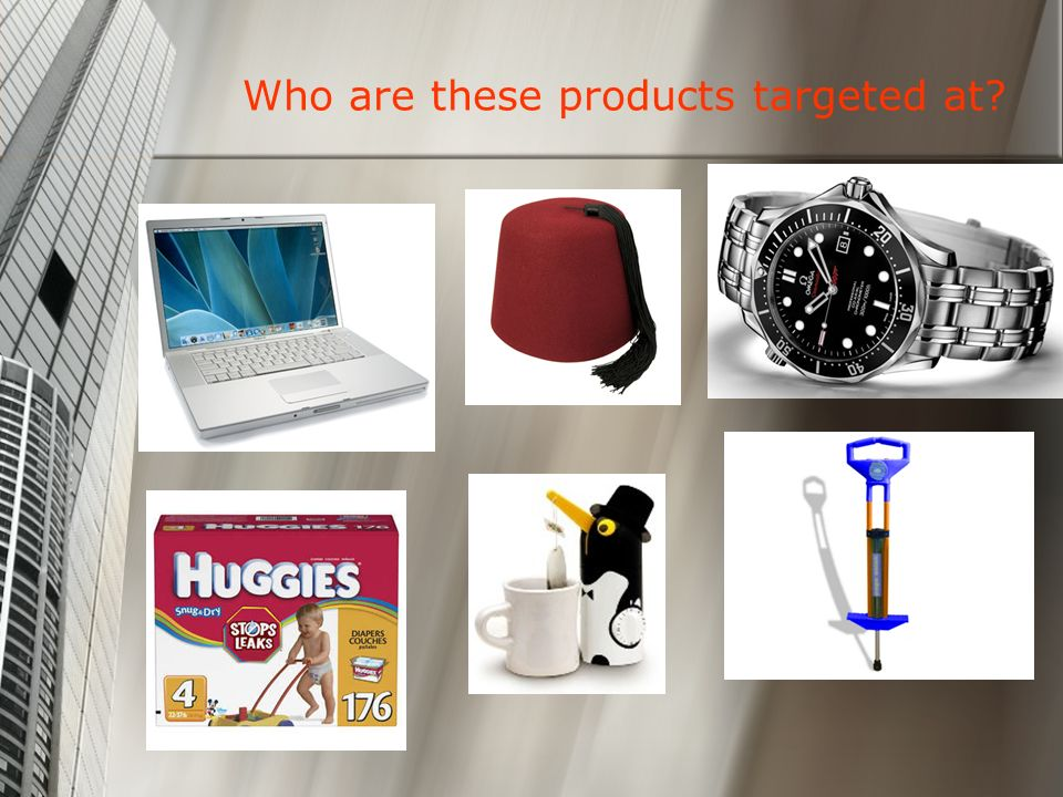 Who are these products targeted at