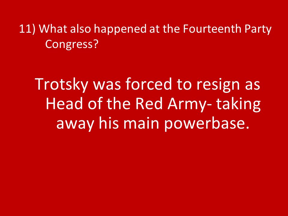 11) What also happened at the Fourteenth Party Congress