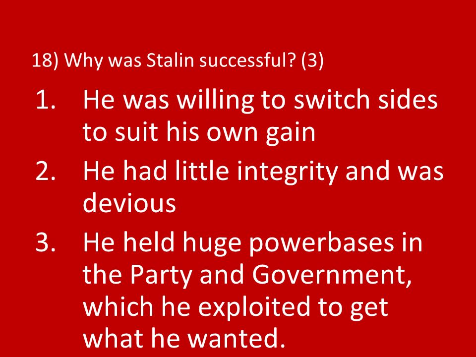 18) Why was Stalin successful (3)