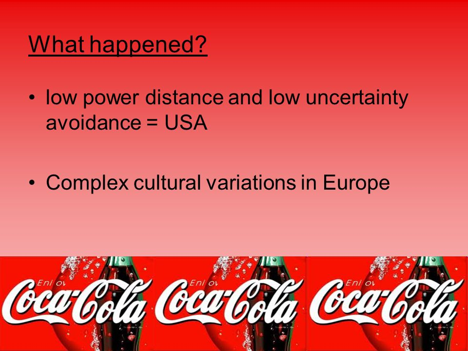What happened low power distance and low uncertainty avoidance = USA