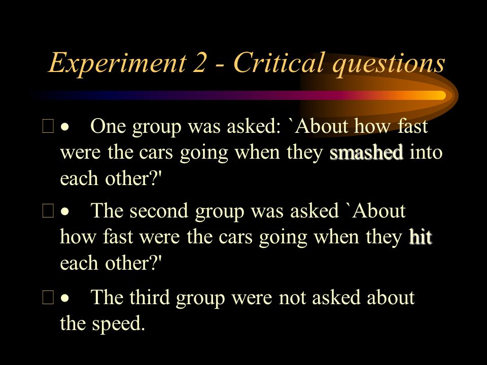 Experiment 2 - Critical questions