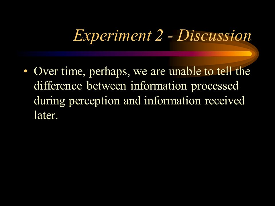Experiment 2 - Discussion