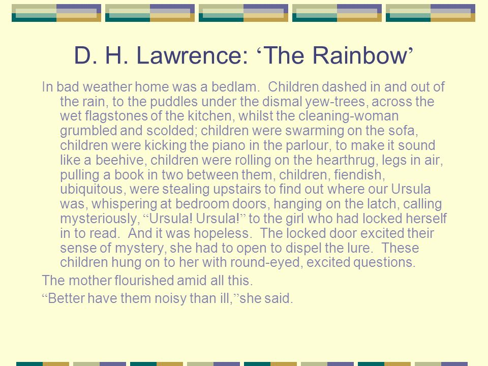 D. H. Lawrence: 'The Rainbow'
